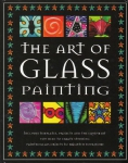 The Art of Glass Painting    (КLisa Telford, Cheryl Owen)