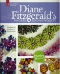 Diane Fitzgerald\'s Favorite Beading Projects: Designs from Stringing to Beadweaving