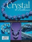 Crystal Brilliance: Making Designer Jewelry with Crystal Beads  (Создаём ювелирные украшения)