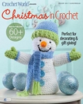 Crochet World\'s Christmas in Crochet - Holiday 2013